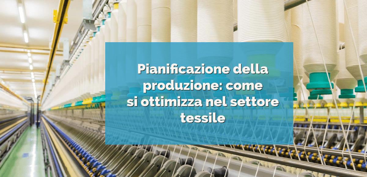 Pianificazione produzione tessile