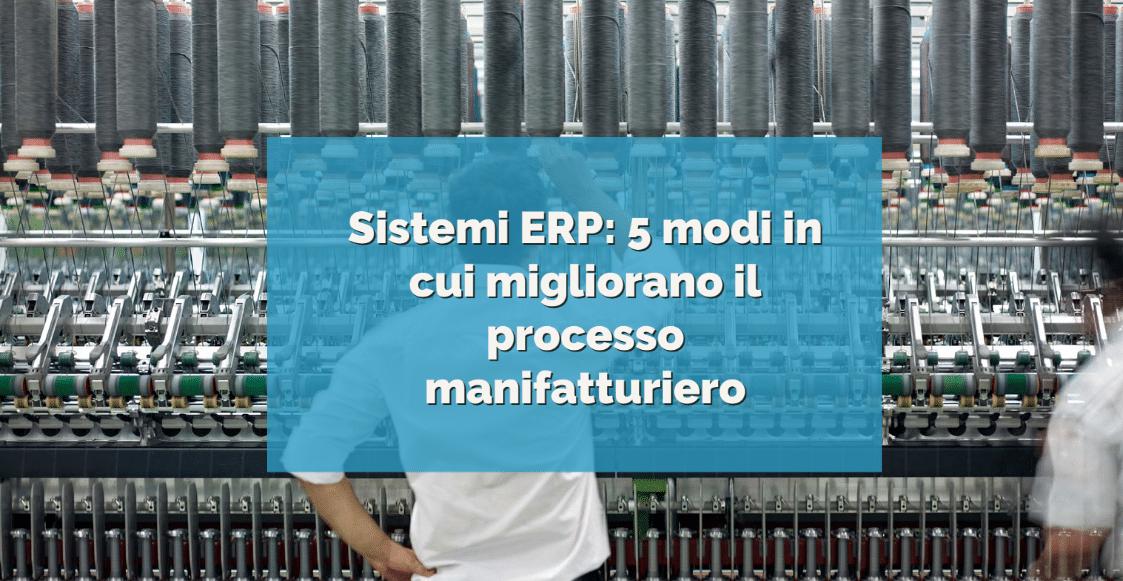 ERP modi in cui migliora la manifattura tessile